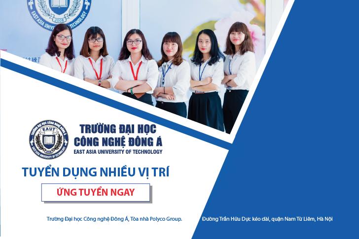 Đại học Công nghệ Đông Á tuyển dụng nhiều vị trí việc làm hấp dẫn