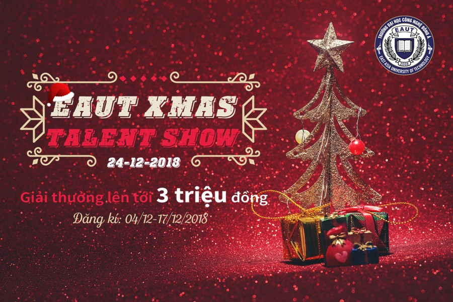 EAUT Xmas Talent Show – Mừng Giáng Sinh 2018