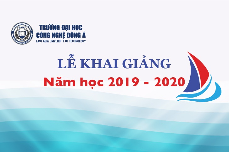 KHAI GIẢNG NĂM HỌC 2019 – 2020