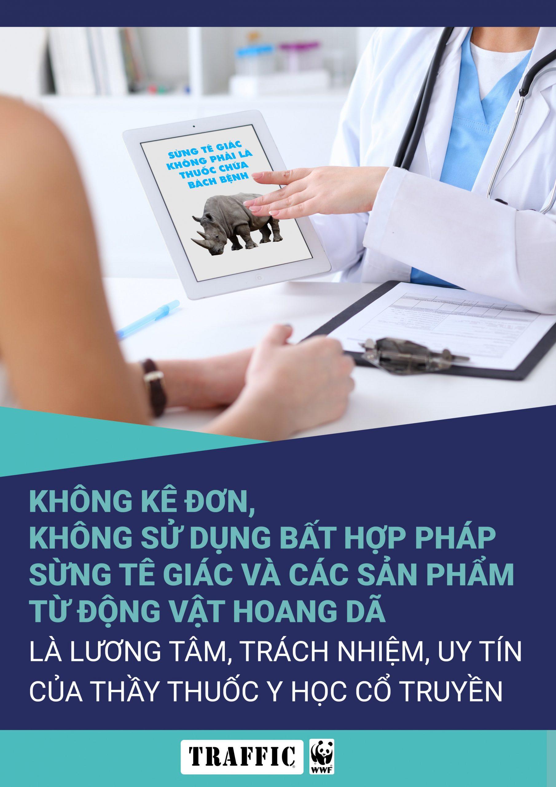 Không kê đơn, không sử dụng bất hợp pháp sừng tê giác và các sản phẩm từ động vật hoang dã là lương tâm, trách nhiệm và uy tín của thầy thuốc y học cổ truyền!